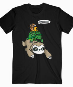 Sloth Turtle Snail Funny T Shirt Cute Animal Lover Gift Tee