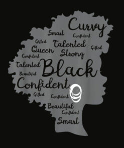 Strong Black Woman Afro Word Art Natural Hair Melanin Poppin T Shirt