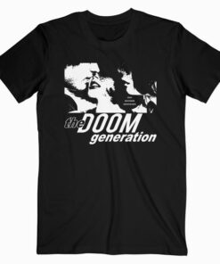 The Doom Generation Band T Shirt