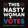This Nasty Woman Votes Biden Harris T Shirt