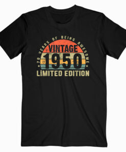 Vintage 1950 Limited Edition Outfit Retro 70th Birthday Gift T Shirt