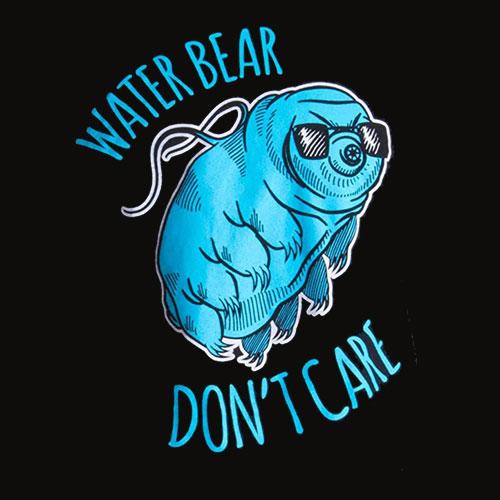 Water Bear Don't Care Funny Tardigrade Microbiology Waterbear Science T Shirt
