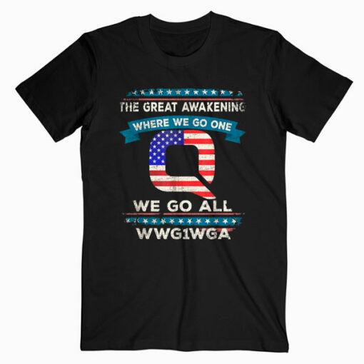 We Are Q QAnon Flag WWG1WGA Q Anon TShirt