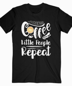 Childcare Provider Shirt Daycare Provider Coffee Lover