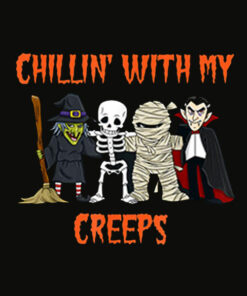 Chillin With My Creeps Vampire Halloween Skeleton Witch Gift T Shirt