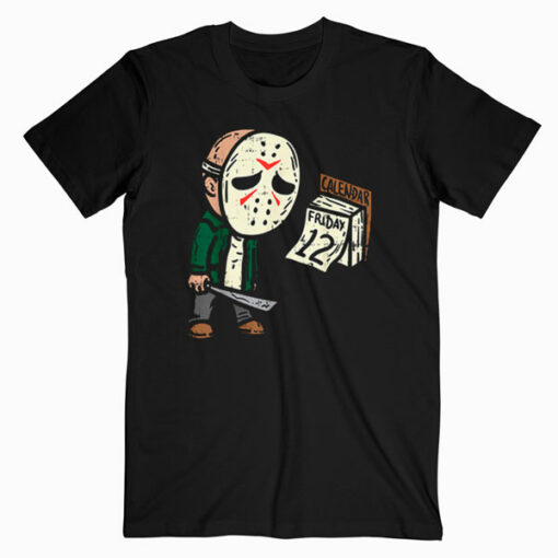 Friday 12th Funny Halloween Horror Movie Humor T Shirt
