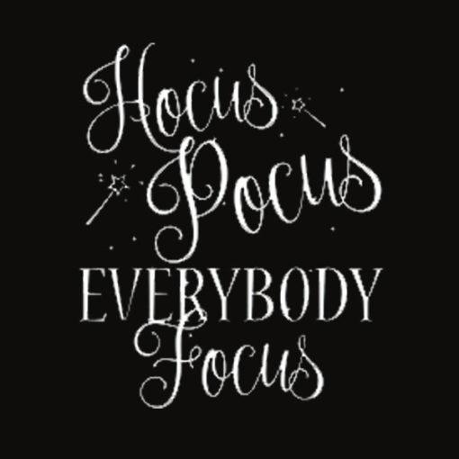 Hocus Pocus Everybody Focus Funny Teacher Halloween Shirt