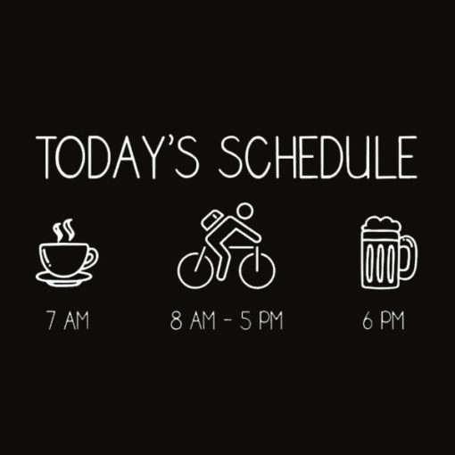 Today's Schedule Cycling Mountain Biking Bike T Shirt