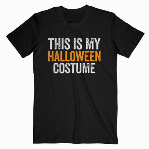 Vintage This Is My Halloween Costume Apparel Funny Retro T Shirt