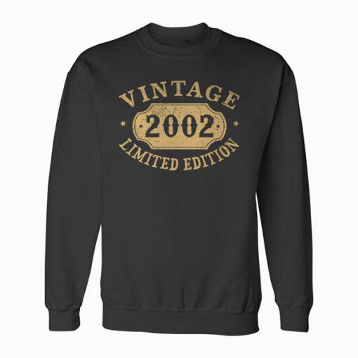 18 years old 18th Birthday Anniversary Gift Limited 2002 Sweatshirt