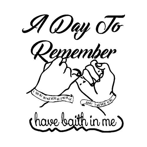 A day to remember have faith in me t-shirt - Band T Shirt