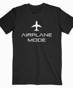 Airplane Mode T Shirt