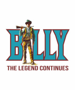 Billy The Legend Continues Billy The Kid