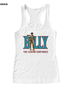Billy The Legend Continues Billy The Kids Tank Top