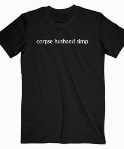 Corpse Husband Simp T Shirt bl