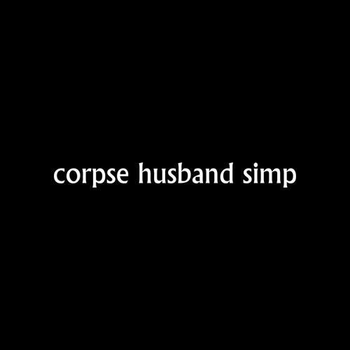 Corpse Husband Simp T Shirt