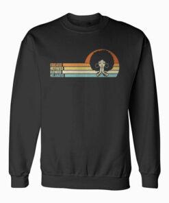 Educated Motivated African American Black Queen Melanin Sweatshirt
