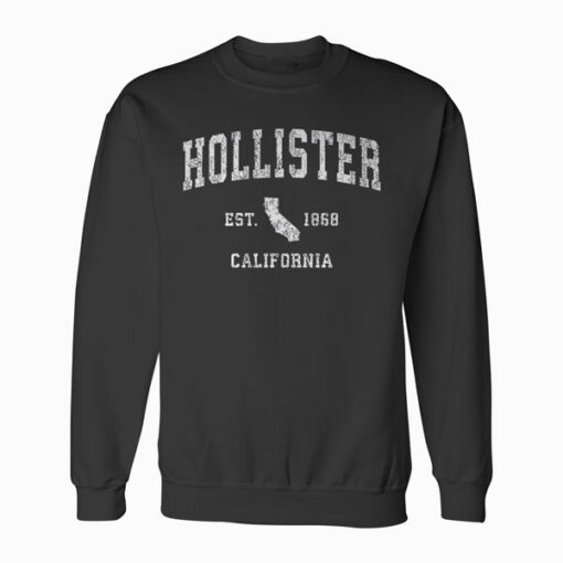 Hollister California CA Vintage Athletic Sports Design Sweatshirt