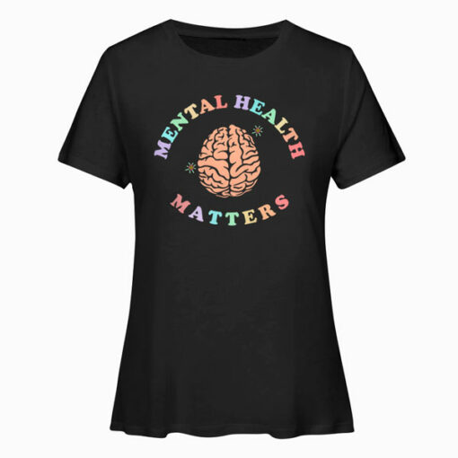 Mental Health Matters Awareness T Shirt