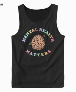 Mental Health Matters Awareness Tank Top