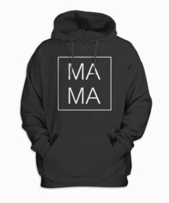 Mother's Day Gift For Mom - Mama Square Birthday Gift Hoodie