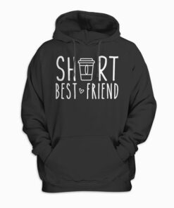 Short Best Friend Quote Friendship Gift For 2 Matching BFF Pullover Hoodie