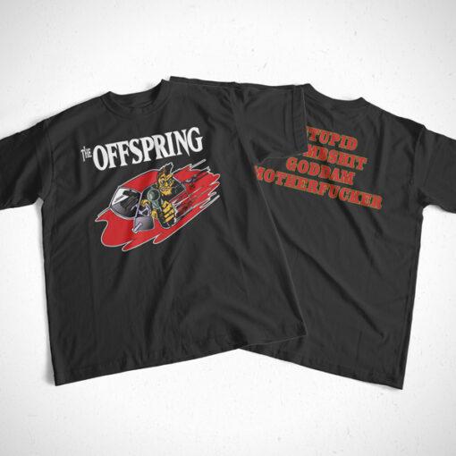 Stupid Dumbshit Goddam Mother Fucker The Offspring Band T Shirt Front Back Sides