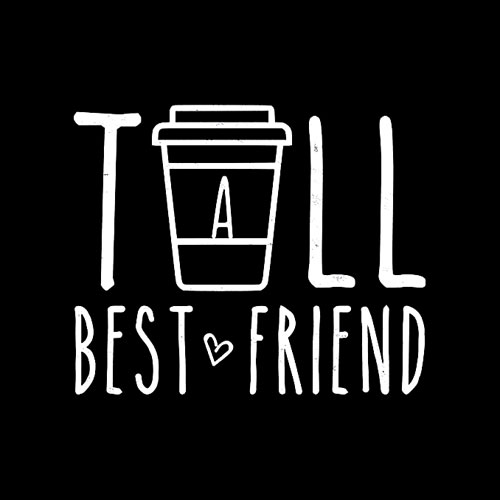 Tall Best Friend Quote Friendship Gift For 2 Cute Bestie BFF