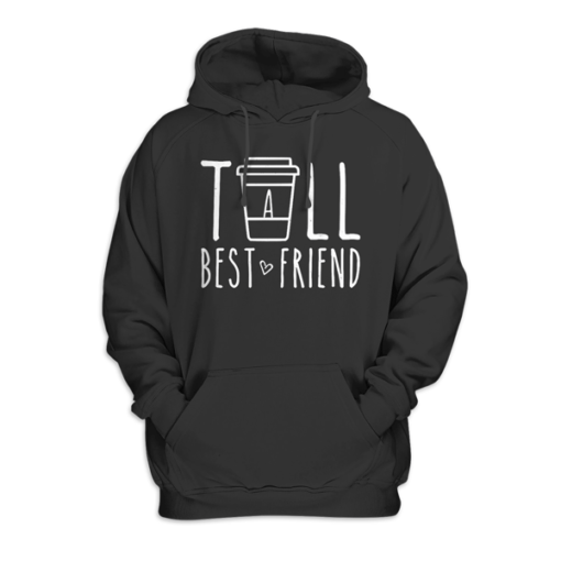 Tall Best Friend Quote Friendship Gift For 2 Cute Bestie BFF Pullover Hoodie