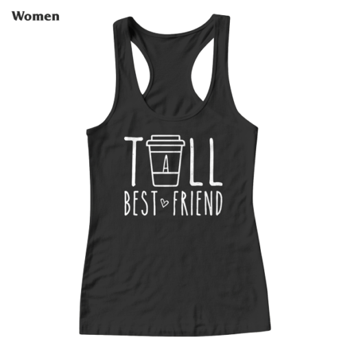 Tall Best Friend Quote Friendship Gift For 2 Cute Bestie BFF Tank Top