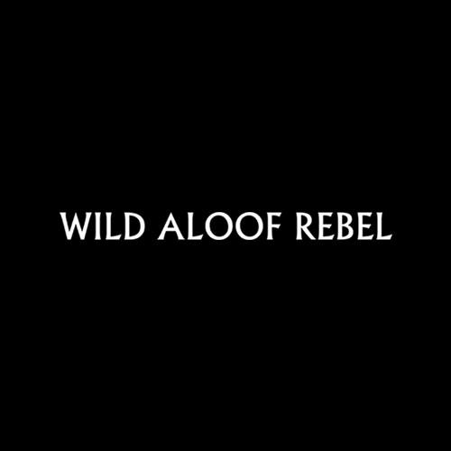 Wild Aloof Rebel