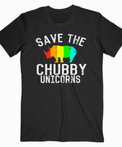 Funny Save the Chubby Unicorns Fat Rhino T Shirt