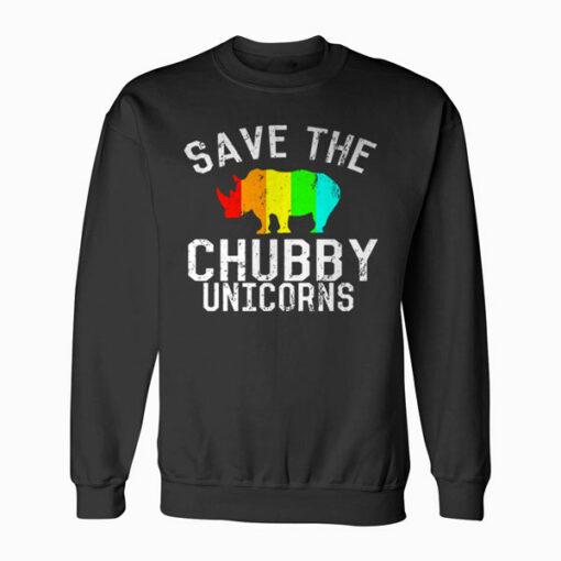 Funny Save the Chubby Unicorns Fat Rhino Sweatshirt