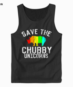 Funny Save the Chubby Unicorns Fat Rhino Tank Top