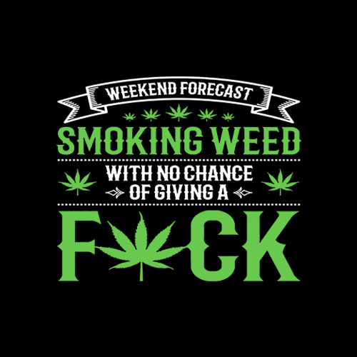 Marijuana Smoking Weed Weekend Forecast Design