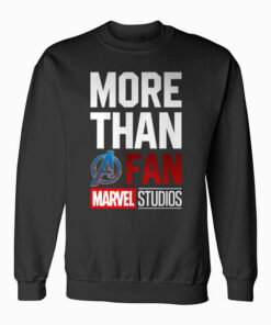 Marvel Avengers More Than A Fan 2019 Graphic Sweatshirt