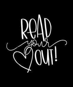 Read Your Heart Out Funny Book Lovers