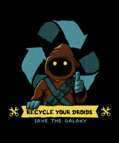 Recycle Your Droids Star Wars T Shirt