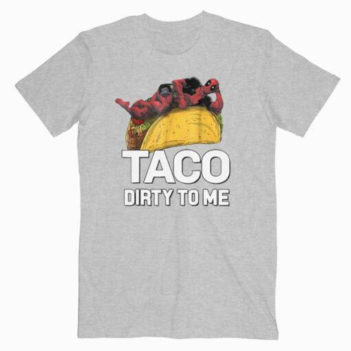 Marvel Deadpool taco Dirty To Me Graphic playera T Shirt