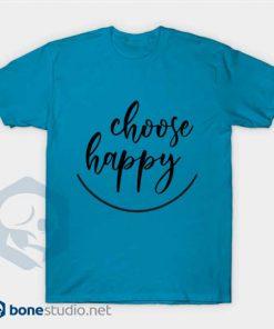 Choose Happy T-Shirt Blue