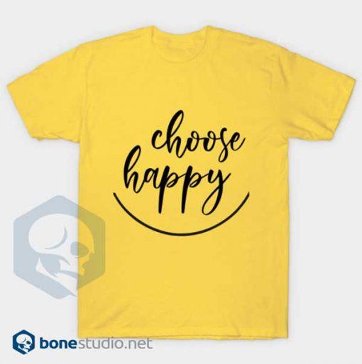Choose Happy T-Shirt Yellow