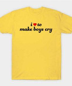 I Love To Make Boys Cry Yellow T-Shirt