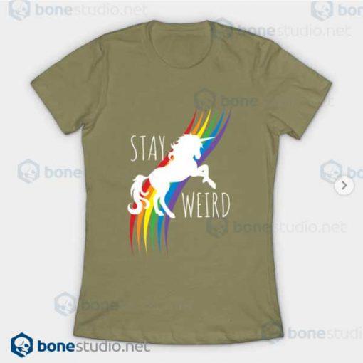 Stay Weird Rainbow Unicorn T-Shirt Light Olive
