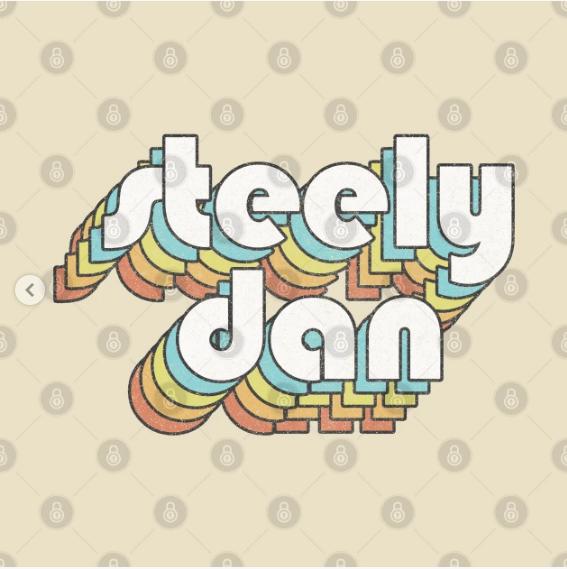Steely Dan Retro Faded Style Typography Design T Shirt Design