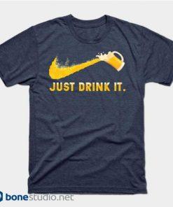 Just Drink It Beer T Shirt Navy