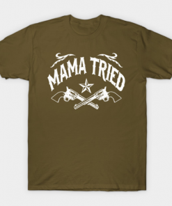 Mama Tried military green for men