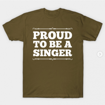 Proud to be a singer T-Shirt military green for men