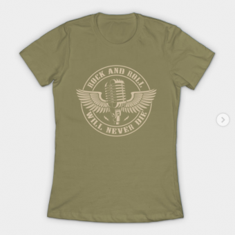 Rock and Roll - Will Never Die T-Shirt light olive for women