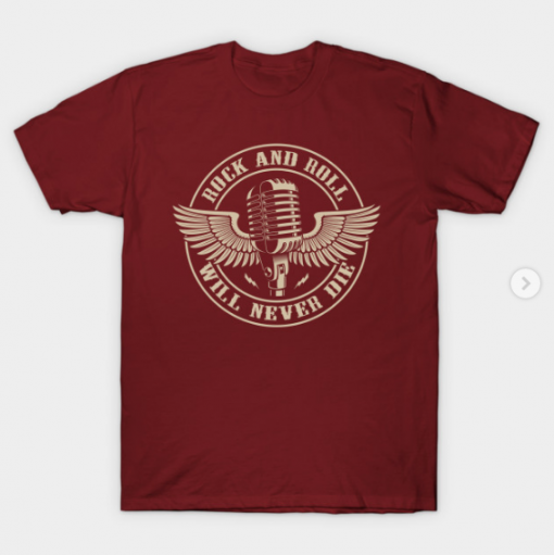 Rock and Roll - Will Never Die T-Shirt maroon for men