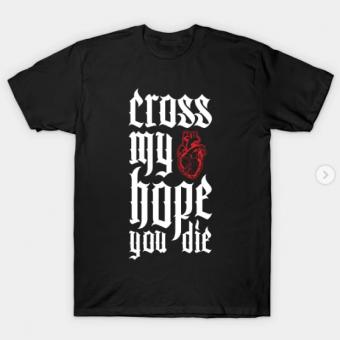 Cross My heart Hope You Die T-Shirt black for men
